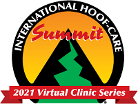 International Hoof-Care Summit -- 2021 Virtual Clinic Series