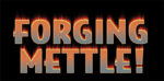Forge Mettle