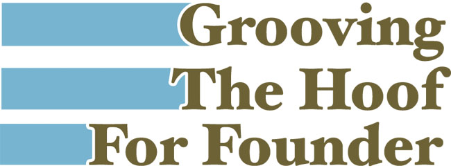 Grooving The Hoof For Founder