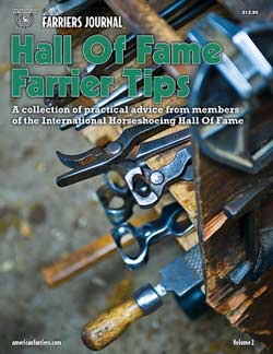 Hall of Fame Farrier Tips - Volume 2