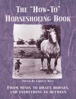"The ""How-To"" Horseshoeing Book"